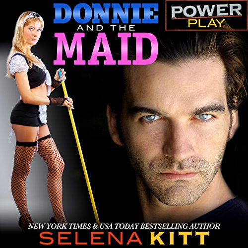 Power Play: Donnie and the Maid audiobook cover art