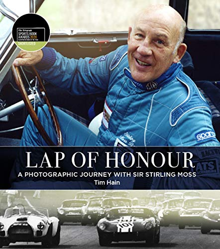 Lap of Honour: A Photographic Journey With Sir Stirling Moss