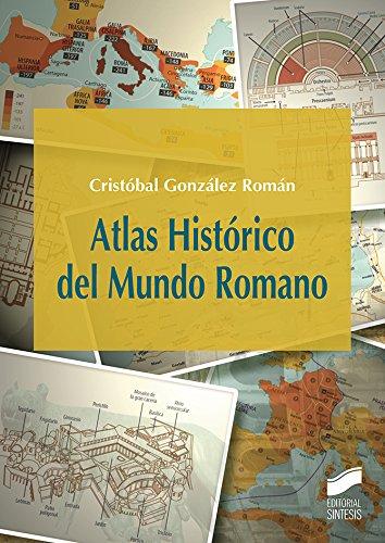 Atlas Histórico del Mundo Romano (Atlas Históricos nº 22) eBook ...