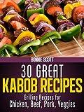 30 Great Kabob Recipes