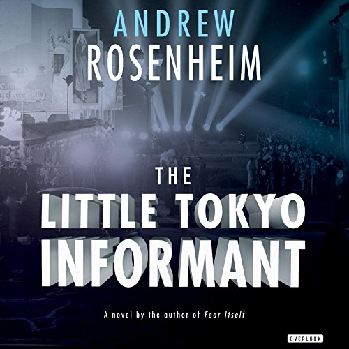 The Little Tokyo Informant audiobook cover art