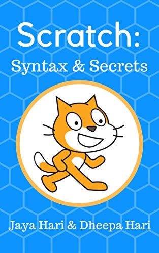 Scratch: Syntax & Secrets (English Edition)