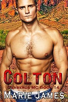 Colton: Cerberus MC Book 14 by [Marie James]