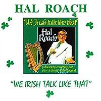 We Irish Talk Like That