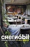 Chernóbil: 25 años después (Crónica y Periodismo)