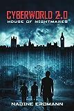 CyberWorld 2.0: House of Nightmares