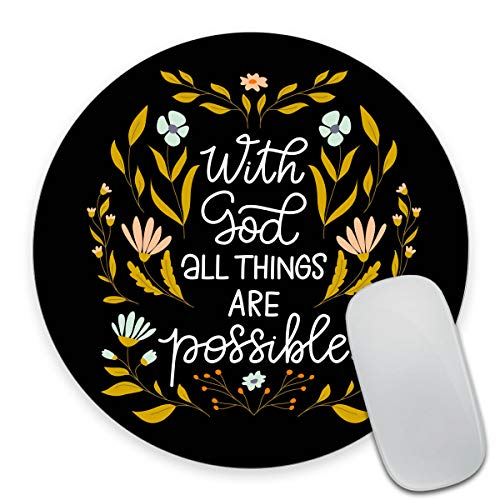 Smooffly Motivational and Inspirational Quote Round Gaming Mouse Pad Custom Design, with God All Things are Possible Bible Verse Scripture Quotes Religions Art