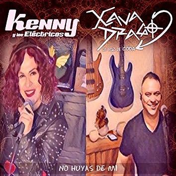 No Huyas de Mi (feat. Kenny Y Los Electricos)