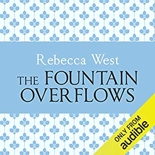 The Fountain Overflows                   By:                                                                                                                                 Rebecca West                               Narrated by:                                                                                                                                 Harriet Carmichael                      Length: 17 hrs and 16 mins     13 ratings     Overall 3.5