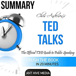 Summary Ted Talks by Chris Anderson: The Official TED Guide to Public Speaking cover art