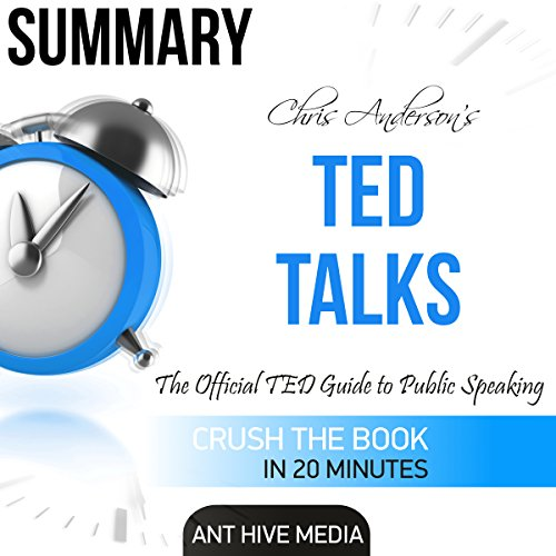 Summary Ted Talks by Chris Anderson: The Official TED Guide to Public Speaking Titelbild