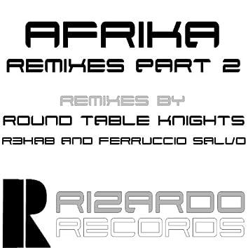 Afrika Remixes Part 2