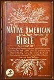 The Native American Healing Herbs Bible: 4...