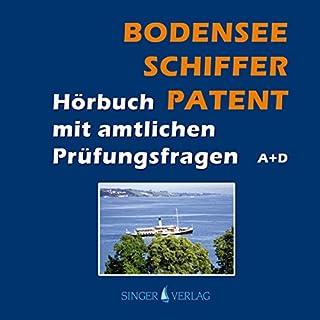 Bodenseeschifferpatent. Das Hörbuch mit amtlichen Prüfungsfragen                   Autor:                                                                                                                                 Rudi Singer                               Sprecher:                                                                                                                                 Djamil Deininger                      Spieldauer: 2 Std. und 9 Min.     14 Bewertungen     Gesamt 4,4