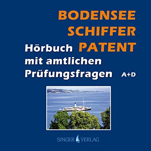 Bodenseeschifferpatent. Das Hörbuch mit amtlichen Prüfungsfragen cover art