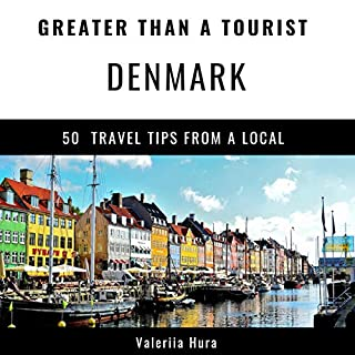 Greater Than a Tourist: Denmark     50 Travel Tips from a Local              著者:                                                                                                                                 Valeriia Hura,                                                                                        Greater Than a Tourist                               ナレーター:                                                                                                                                 Sangita Chauhan                      再生時間: 57 分     レビューはまだありません。     総合評価 0.0