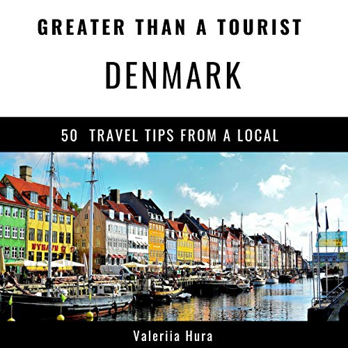 Greater Than a Tourist: Denmark audiobook cover art