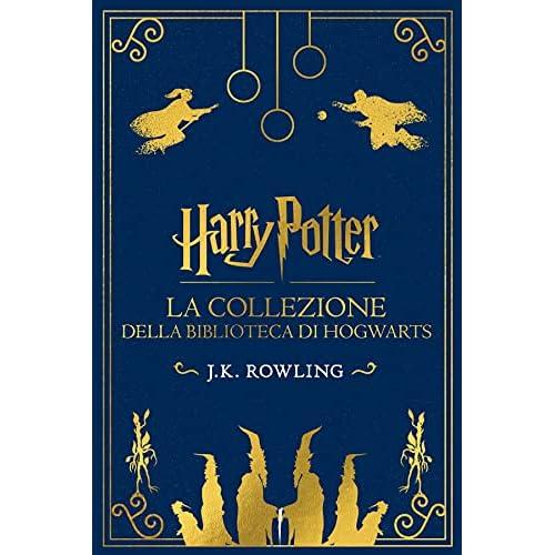 La collezione della Biblioteca di Hogwarts: Harry Potter La Collezione Della Biblioteca Di Hogwarts (I libri della Biblioteca di Hogwarts)
