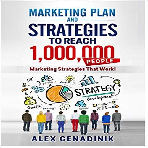 Marketing Plan & Advertising Strategy to Reach 1,000,000 People  By  cover art