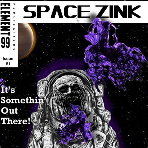 The American Zombie Chronicles: Space Zink, Issue No. 1 Titelbild