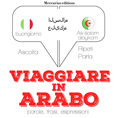 Viaggiare in Arabo audiobook cover art