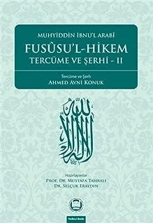 Fususu'l-Hikem Tercume ve Serhi 2