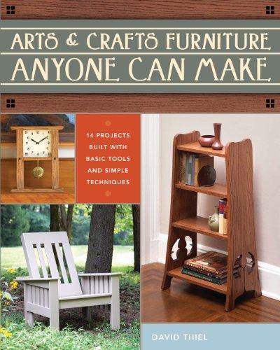 Arts & Crafts Furniture Anyone Can Make (English Edition)