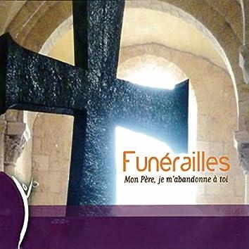 Funérailles - Mon Père, je m'abandonne à toi
