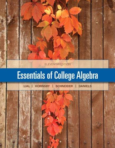 Essentials of College Algebra (11th Edition)