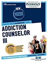 Addiction Counselor III (Career Examination)