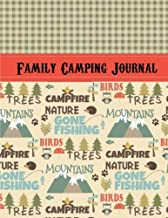 Family Camping Journal: Perfect RV Journal/Camping Diary or Gift for Campers: Over 120 Pages with Prompts for Writing: Capture Memories, Camping ... Camping Gift (Camping Journals) (Volume 1)