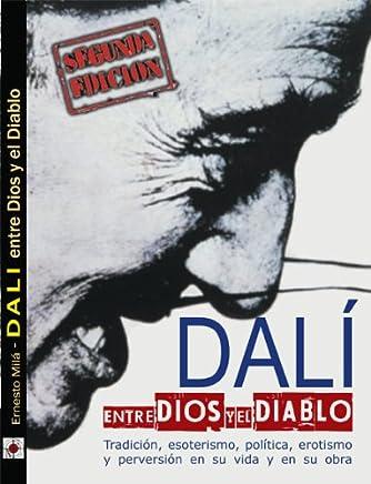 Dalí entre Dios y el Diablo (Spanish Edition)