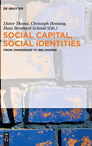 Social Capital, Social Identities: From Ownership to Belonging