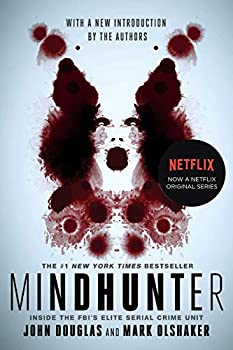 Mindhunter  Inside the FBI s Elite Serial Crime Unit