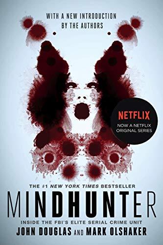Compare Textbook Prices for Mindhunter: Inside the FBI's Elite Serial Crime Unit Media Tie-In Edition ISBN 9781501191961 by Douglas, John E.,Olshaker, Mark