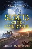 Secrets on the Cote D'Azur (Mydworth Mysteries)