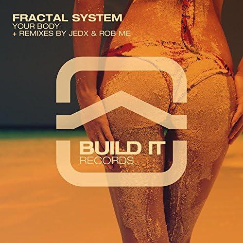 Fractal System