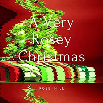 A Very Rosey Christmas