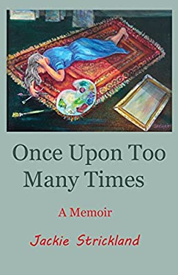 Once Upon Too Many Times: A Memoir