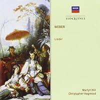 Weber: Lieder by MARTYN / HOGWOOD,CHRISTOPHER HILL (2013-07-23)