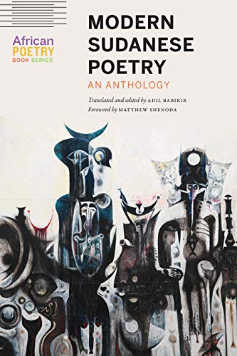 Modern Sudanese Poetry: An Anthology (African Poetry Book) (English Edition)