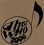 Full show recorded live off the soundboard from The Who's 2006 World Tour. These are fully mastered manufactured CDs not cheap CD-Rs.