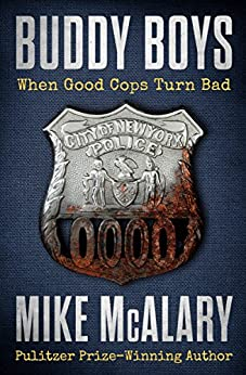 Buddy Boys: When Good Cops Turn Bad by [Mike McAlary]