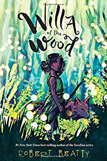Willa of the Wood: Willa of the Wood, Book 1