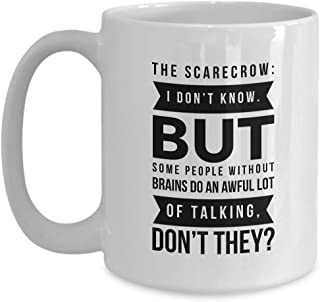 Movie Coffee Mug - Some People Without Brains Do - Musical Fantasy Film Actor Actress Director Cinema Fan Magical Witch Dorothy 15 Oz