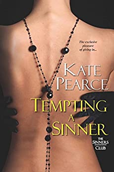 Tempting a Sinner (The Sinners Club Book 2) by [Kate Pearce]