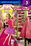 Dream Closet (Step into Reading, Step 3 - Barbie Life in the Dreamhouse)