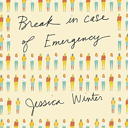 Break in Case of Emergency audiobook cover art
