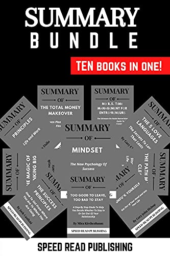 10 In 1 Summary Books Bundle: Include Summary of The Total Money Makeover, Mindset, The Path Made Clear, The Success Principles, The 5 Love Languages, ... Big, Unfu*K Yourself (English Edition)