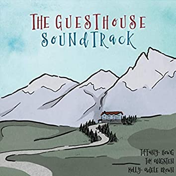 The Guesthouse Soundtrack